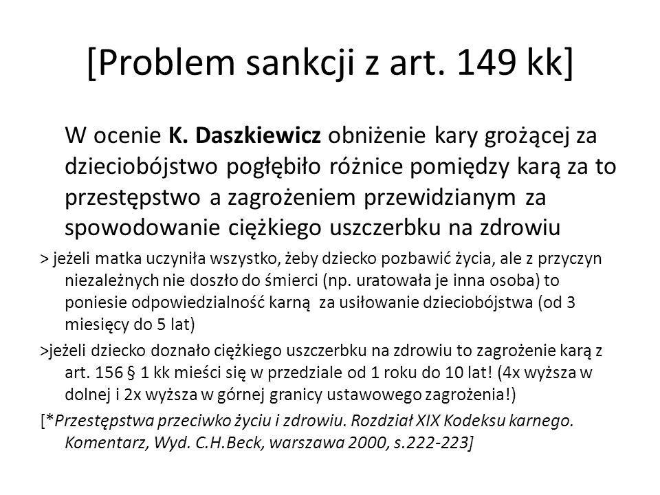 [Problem sankcji z art. 149 kk]